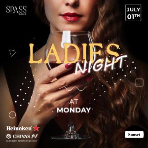Ladies Night Monday 1 Julay